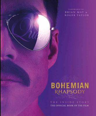 Image for Bohemian Rhapsody: The Official Book of the Movie