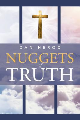 Nuggets of Truth, Herod, Dan
