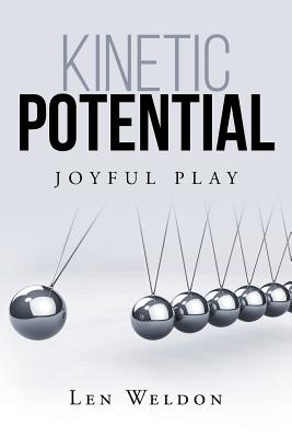 Image for Kinetic Potential: Joyful Play