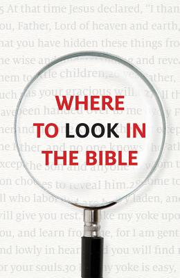 Image for Where to Look in the Bible (Pack of 25) (Proclaiming the Gospel)