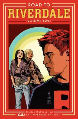 Image for Road To Riverdale Volume Two