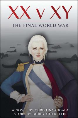 Image for XX v XY: The Final World War