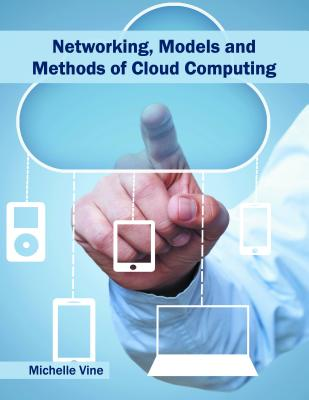 Networking, Models and Methods of Cloud Computing