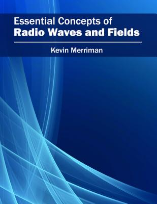 Image for Essential Concepts of Radio Waves and Fields
