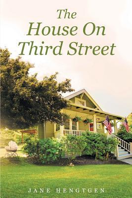 The House on Third Street, Jane Hengtgen