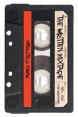 The Written Mixtape Vol. One the Awakening, Absolutely Anwar