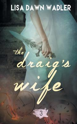 Image for The Draig's Wife
