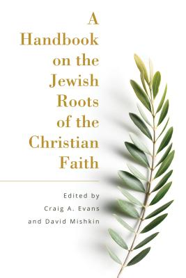 Image for A Handbook on the Jewish Roots of the Christian Faith