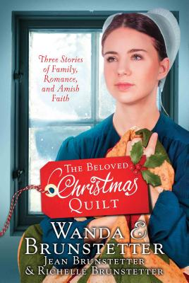 Image for The Beloved Christmas Quilt: Three Stories of Family, Romance, and Amish Faith