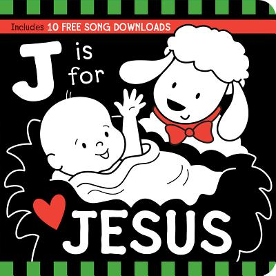 J Is for JESUS Black and White Board Book (Tell Me About God Board Books), Twin Sisters�; Mitzo Hilderbrand, Karen; Mitzo Thompson, Kim
