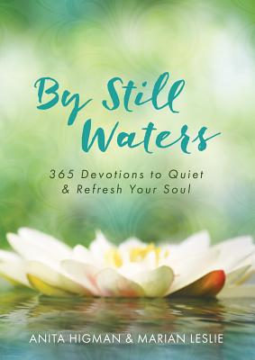 Image for By Still Waters: 365 Devotions to Quiet and Refresh Your Soul