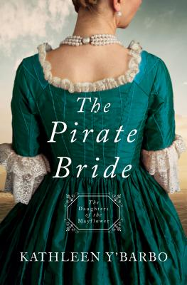 Image for The Pirate Bride: Daughters of the Mayflower - Book 2