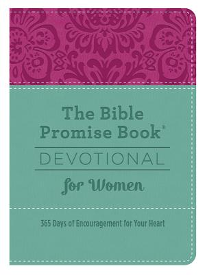 Image for The Bible Promise Book® Devotional for Women: 365 Days of Encouragement for Your Heart