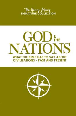 Image for God & The Nations (The Henry Morris Signature Collection)