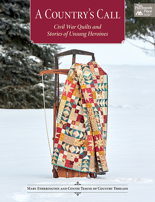 Image for A Country's Call: Civil War Quilts and Stories of Unsung Heroines