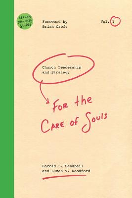 Image for Church Leadership & Strategy: For the Care of Souls (Lexham Ministry Guides)