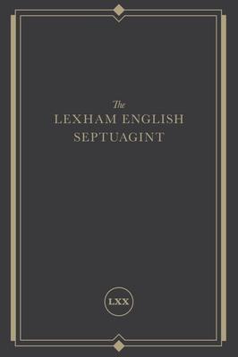 Image for The Lexham English Septuagint: A New Translation