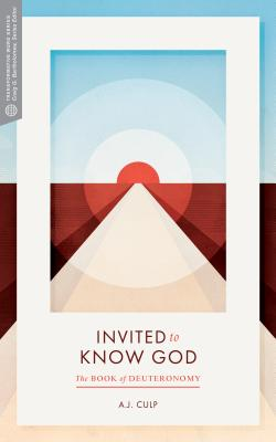 Image for Invited to Know God: The Book of Deuteronomy (Transformative Word)