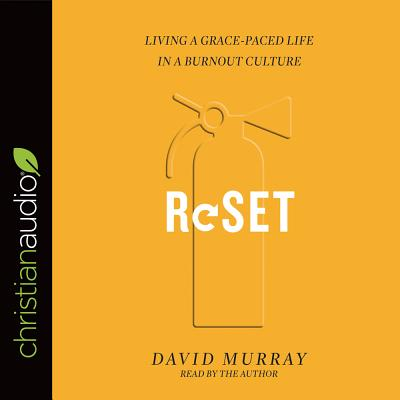 Image for Reset: Living a Grace-Paced Life in a Burnout Culture (CD Audiobook)