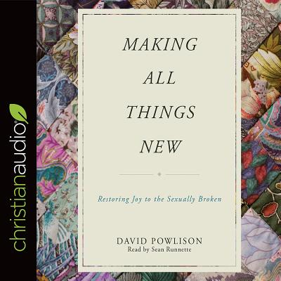 Image for Making All Things New: Restoring Joy to the Sexually Broken (CD Audiobook)