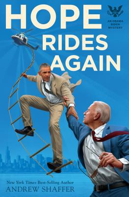 Image for Hope Rides Again: An Obama Biden Mystery (Obama Biden Mysteries)