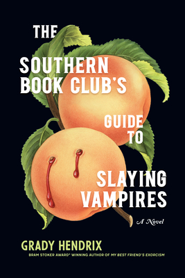 Image for SOUTHERN BOOK CLUB'S GUIDE TO SLAYING VAMPIRES