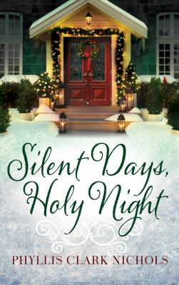 Image for Silent Days, Holy Night
