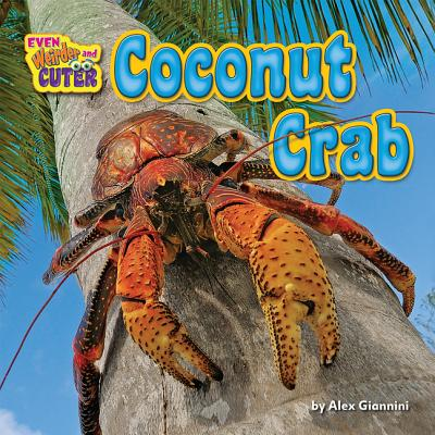 Image for Coconut Crab (Even Weirder and Cuter)