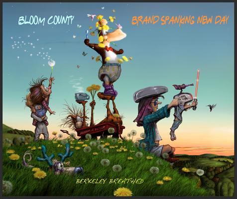 Image for Bloom County: Brand Spanking New Day
