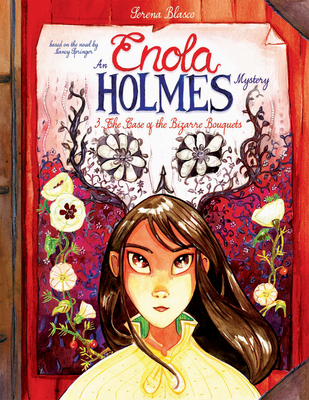 Image for Enola Holmes: The Case of the Bizarre Bouquets