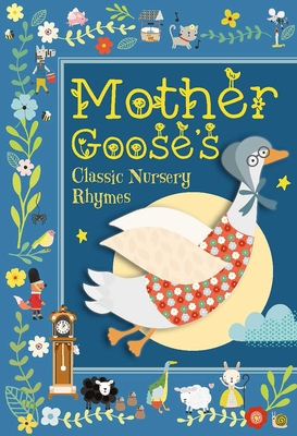 Image for MOTHER GOOSE'S CLASSIC NURSERY RHYMES