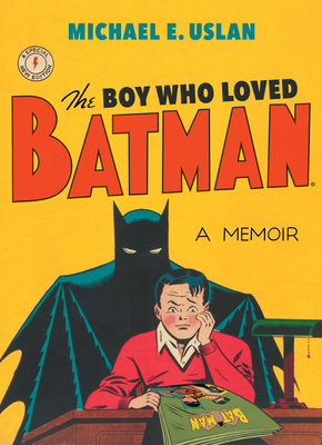 Image for The Boy Who Loved Batman