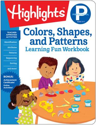 Image for PRESCHOOL COLORS, SHAPES, AND PATTERNS LEARNING FUN WORKBOOK