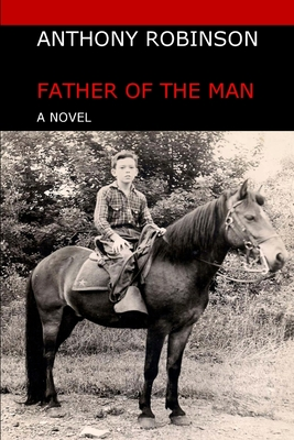 Image for Father of The Man: A Novel