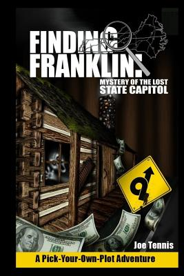 Image for Finding Franklin: Mystery of the Lost State Capitol