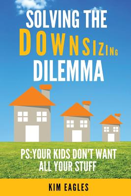 Image for Solving The Downsizing Dilemma