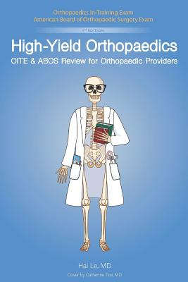 Image for High-Yield Orthopaedics: OITE & ABOS Review for Orthopaedic Providers