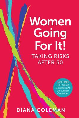 Image for Women Going For It! Taking Risks After 50