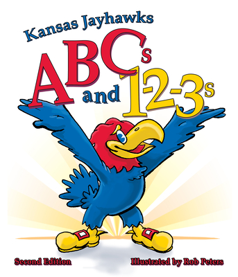 Image for Kansas Jayhawks ABCs and 1-2-3s Second Edition