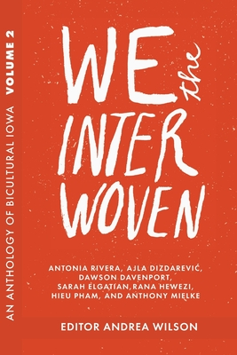 Image for We The Interwoven: An Anthology of Bicultural Iowa (2)