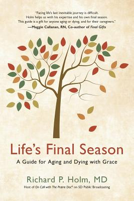 Image for Life's Final Season: A Guide For Aging And Dying With Grace