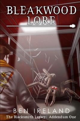Image for Bleakwood Lore (The Blacksmith Legacy: Addendum)
