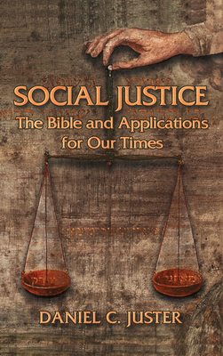 Image for Social Justice: The Bible and Applications for Our Times