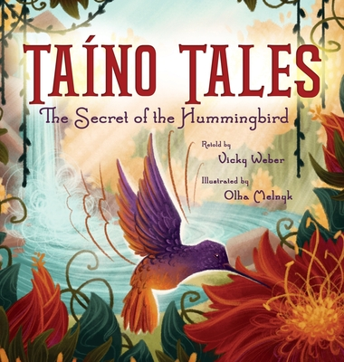 Image for Taíno Tales: The Secret of the Hummingbird