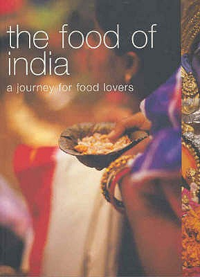 Image for The Food of India: A Journey for Food Lovers (Food of the World)