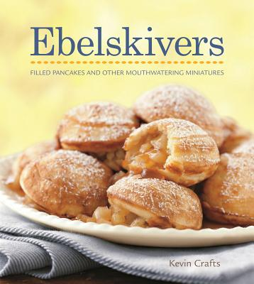 Image for Ebelskivers Cookbook
