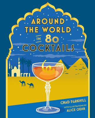 Image for Around the World in 80 Cocktails