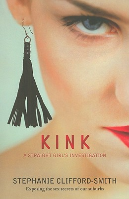 Image for Kink : a Straight Girl's Investigation