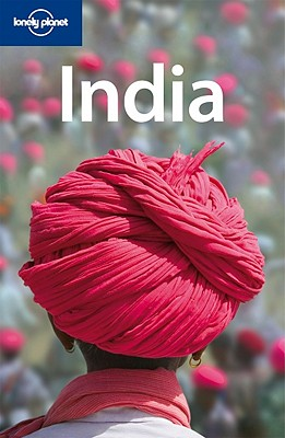 India (Lonely Planet Country Guide), Sarina Singh; Daniel McCrohan
