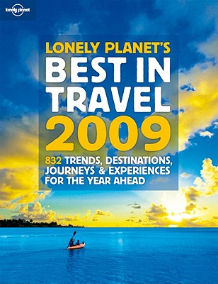 Image for Lonely Planet's Best in Travel 2009 (General Reference)